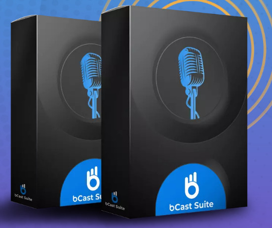 bcast suite software by abhi dwivedi neil napier plus upsell oto download now best an all in one podcast marketing solution built on a cloud that helps you create podcast shows for 6089156e95304